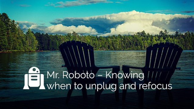 The benefits of knowing when to unplug and relax | nvision